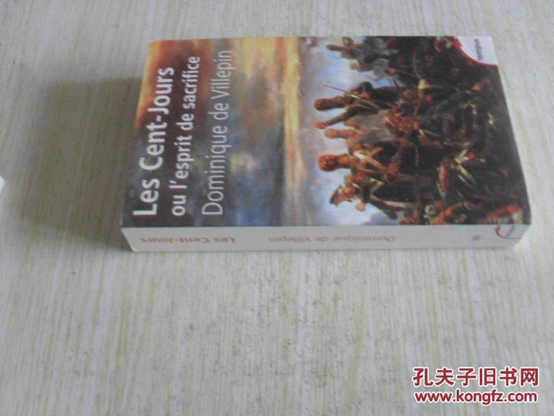 法文原版   Les Cent-Jours Ou LEsprit De Sacrifice (French Edition)