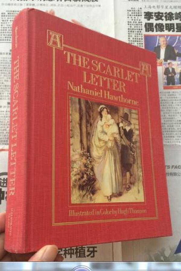The Scarlet Letters   霍桑《红字》,董桥看到就移不开眼的 Hugh Thomson 插图,布面精装16开,重约1公斤