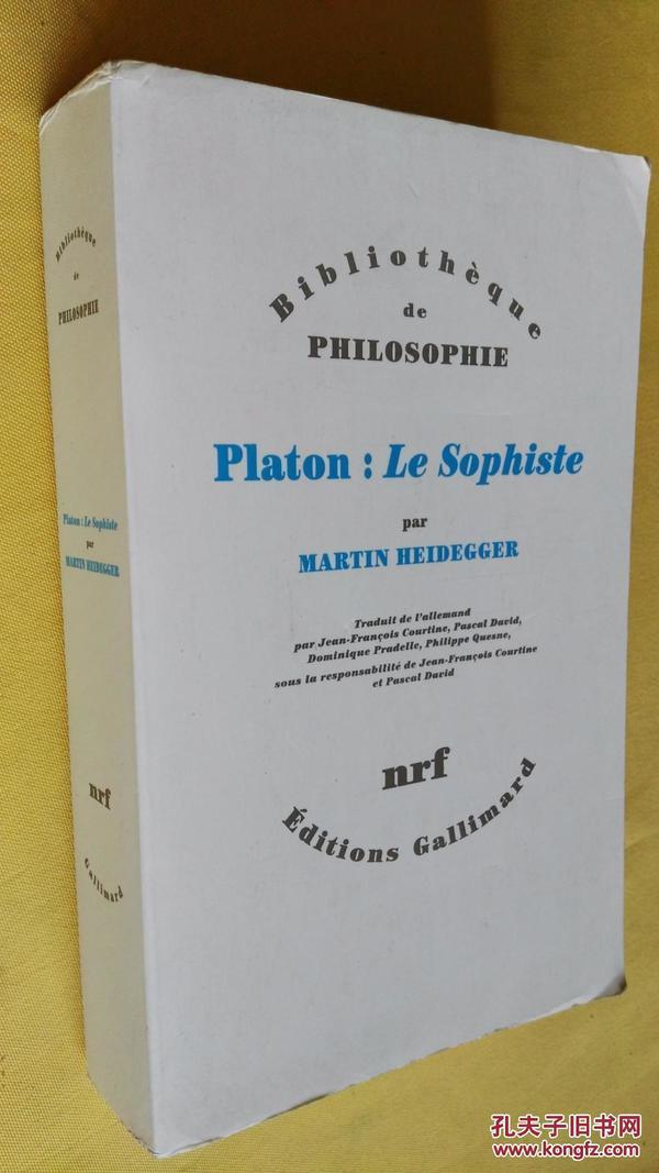 Platon : le sophiste.Martin Heidegger