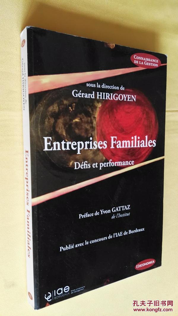 法文原版 家族企业的挑战和治理 Entreprises Familiales - Défis et Performances.Gérard Hirigoyen