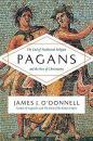 異教徒:傳統宗教的結束和基督教的興起 Pagans: The End of Traditional Religion and the Rise of Christianity