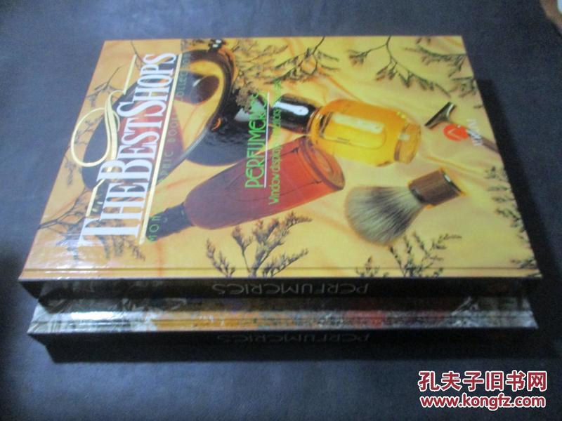 The Best Shops - Monographic Books Collection; Perfumeries:Windows plays, Interiors, Facades 1、2  有关香水  8开精装