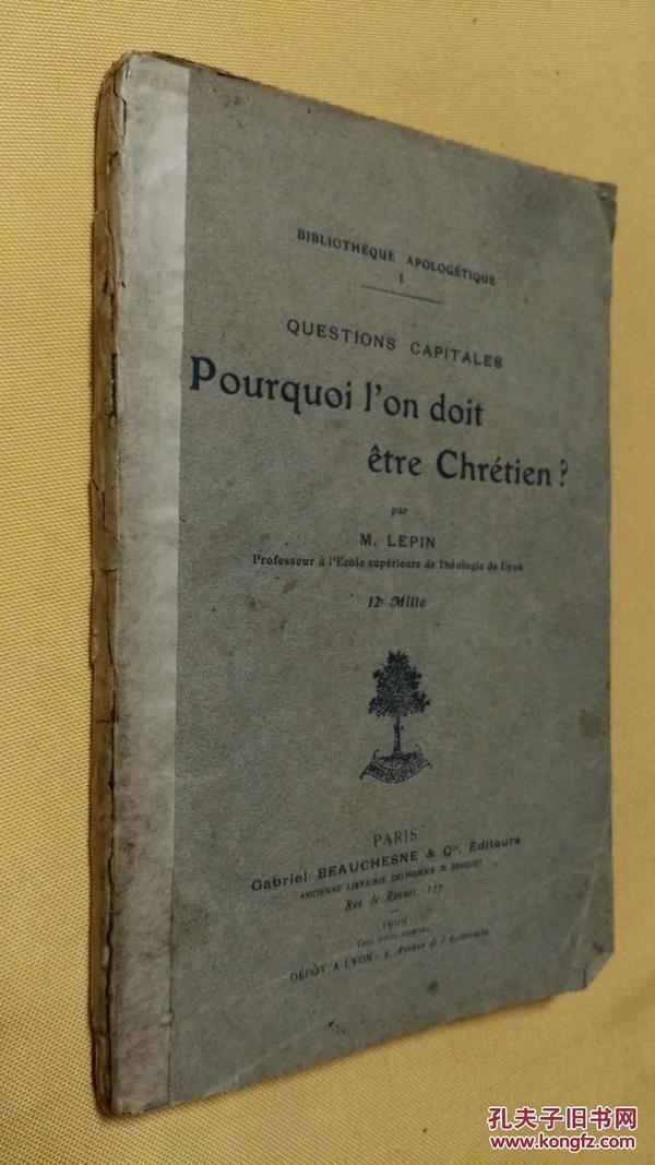 1909年版 Questions capitales - pourquoi l on doit être chrétien ?