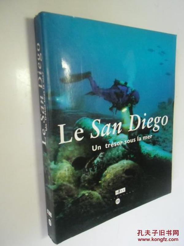 法文原版       Le San Diego: Un tresor sous la mer (French Edition)