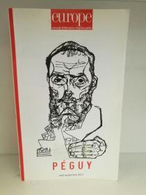 《欧洲文学月刊 》2014年8-9月号 Europe Revue Littéraire Mensuele :Charles Péguy  N°  1024-1025, Aout-Septembre 2014法文原版书