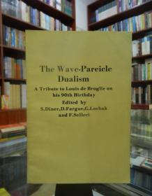 The Wave-Pareicle Dualism A  Tribute to Louis de Broglie on his 90th Birthday