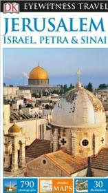 DK目击者旅游系列:耶路撒冷 以色列 西奈半岛DK Eyewitness Travel Guide Jerusalem, Israel, Petra and Sinai英文原版