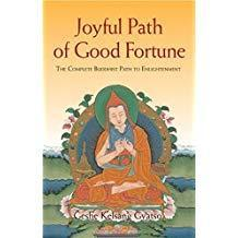 Joyful Path of Good Fortune: The Complete Buddhist Path to Enlightenment 1995