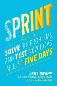【正版新书】英文原版Sprint 冲刺:如何在5天内解决企业重大问题并测试新想法