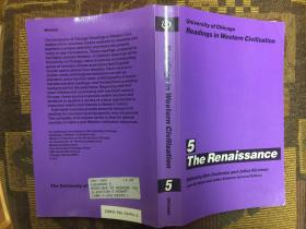 University of Chicago Readings in Western Civilization, Volume 5: The Renaissance文艺复兴