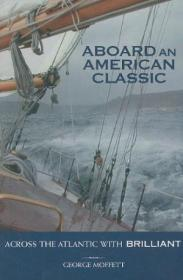 Aboard An American Classic: Across The Atlantic With Brilliant (maritime)