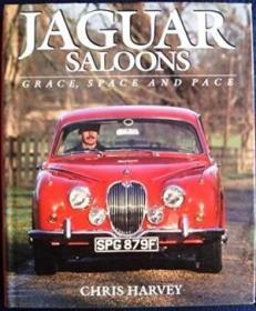 Jaguar Saloons: Grace  Space And Pace (classic Car Series)