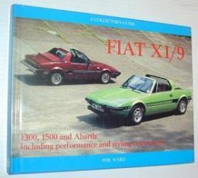 Fiat X1/9: A Collectors Guide
