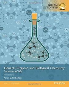 General  Organic  And Biological Chemistry Structures Of Life  Global Edition