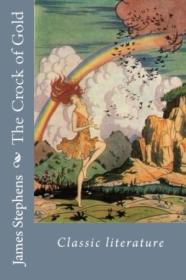 The Crock Of Gold: Classic Literature
