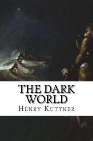 The Dark World: Classic Literature