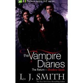 The Return: Shadow Souls (The Vampire Diaries) 吸血鬼日记6-归来:影之魂 [平装]9781444901511