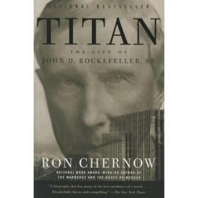 WW9781400077304微残-英文版-Titan: The Life of John D. Rockefeller