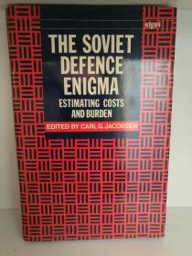 苏联国防之谜: The Soviet Defence Enigma: Estimating Costs and Burden(苏联研究)英文原版书