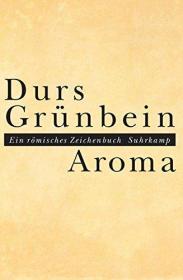 德文 德语 Aroma: Ein römisches Zeichenbuch 格仁拜因
