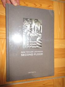 Sam Taylor-Johnson : Second Floor       (详见图)    硬精装,全新未开封