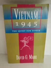 加利福尼亚大学版    越南1945 Vietnam, 1945 : The Quest for Power by David G. Marr(亚洲研究/越南)英文原版书