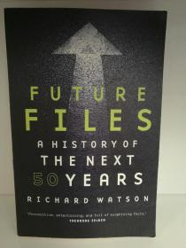 未来50年简史 Richard Watson : Future Files A History of the Next 50 Year (Scribe 版) (未来学) 英文原版书