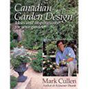 Canadian Garden Design: Ideas and Inspirations for your Garden加拿大庭院设计,1991精装全彩图,品佳,稀少