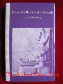 "Mary Shelleys Early Novels: This Child of Imagination and Misery(英语原版 精装本)玛丽·雪莱的早期小说:""这个想象和苦难的孩子"""