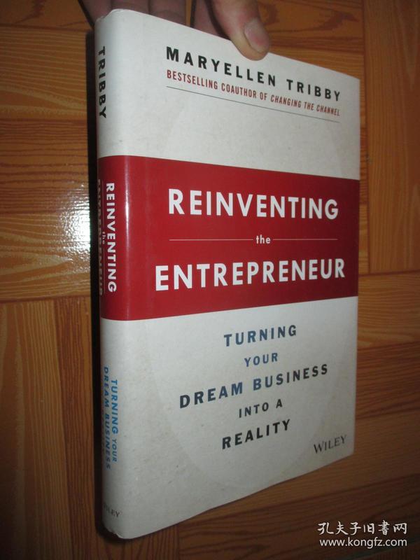ReinventingtheEntrepreneur:TurningYourDreamBusinessintoaReality