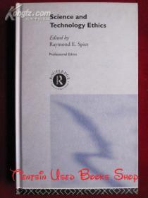 Science and Technology Ethics(英语原版 精装本)科学和技术伦理