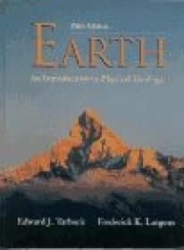 The Earth: An Introduction To Physical Geology