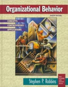 Organizational Behavior: Concepts  Controversies  Applications (8th Edition)