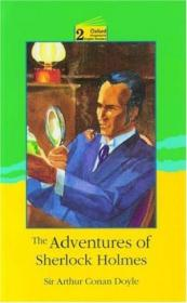 The Adventures Of Sherlock Holmes: Level 2: 2 100 Word Vocabulary (oxford Progressive English Reader