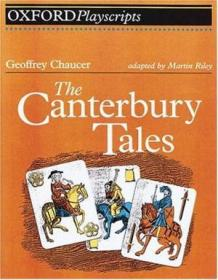 The Canterbury Tales: Play (oxford Playscripts)