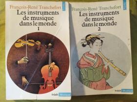 Les instruments de musique dans le monde: Tome I-II