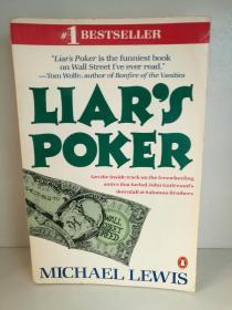 迈克尔·刘易斯 Michael Lewis:Liars Poker Rising Through the Wreckage on Wall Street (Penguin 1990年版) 英文原版书