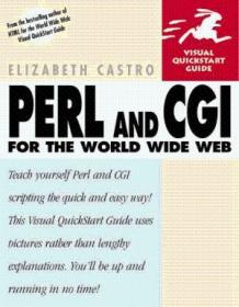 Perl And Cgi For The World Wide Web (visual Quickstart Guide)