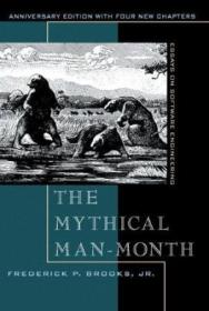 The Mythical Man-month: Essays On Software Engineering  Anniversary Edition (2nd Edition)