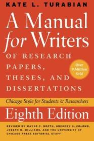 A Manual For Writers Of Research Papers  Theses  And Dissertations  Eighth Edition: Chicago Style Fo