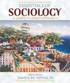 Essentials Of Sociology: A Down-to-earth Approach (8th Edition)