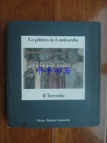 """La Pittura in Lombardia—II Trecento《十四世纪在伦巴第大区的作品合集》12开精装""""英文原版""""铜版彩印"""