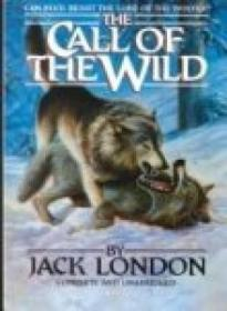 The Call Of The Wild (classics Illustrated (new York  N.y.)  No. 10.)