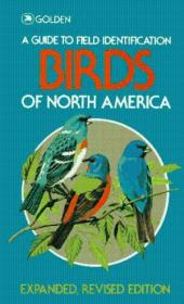 Birds Of North America (golden Field Guide From St. Martins Press)