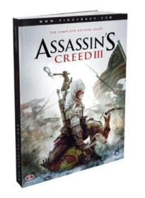 Assassins Creed Iii - The Complete Official Guide