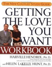 Getting The Love You Want Workbook: The New Couples Study Guide