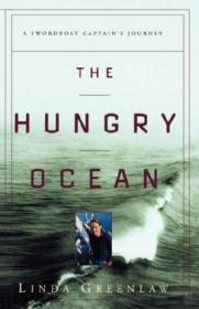 The Hungry Ocean: A Swordboat Captains Journey
