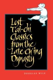 Lost Tai-chi Classics From The Late Ching Dynasty