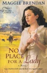 No Place For A Lady (heart Of The West Series  Book 1)