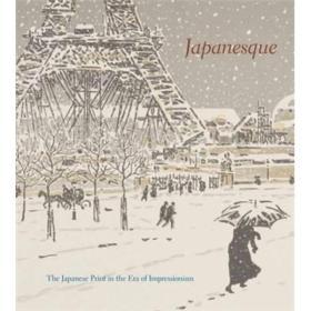 (古旧书)Japanesque: The Japanese Print in t